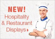 Hospitality & Resturant Displays