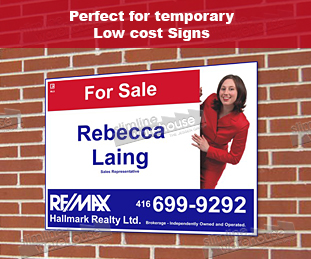 Low Cost Temporary Signage