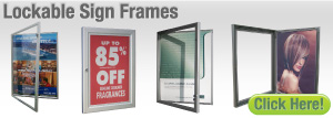 Lockable Sign Frames